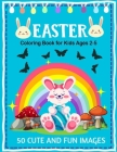 Easter Coloring Book for Kids Ages 2-5: 50 Cute and Fun Images Easter Coloring Image Book for Kids - Fun ESaaster bunny Coloring Books For Kids Cover Image