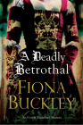 A Deadly Betrothal: An Elizabethan Mystery (Ursula Blanchard Elizabethan Mystery #15) Cover Image