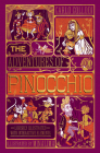 The Adventures of Pinocchio (MinaLima Edition): (Ilustrated with Interactive Elements) Cover Image