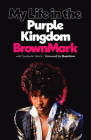 My Life in the Purple Kingdom Cover Image
