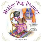 Mother Pug Rhymes Cover Image
