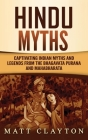 Hindu Myths: Captivating Indian Myths and Legends from the Bhagavata Purana and Mahabharata Cover Image