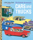 Richard Scarry's Cars and Trucks (Little Golden Book) Cover Image