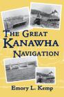 The Great Kanawha Navigation Cover Image