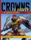 Crowns of Hebron: A David Story: Book 1 Cover Image