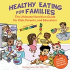 Healthy Eating for Families: Starring the Super Crew Cover Image