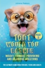 Part 2: 1001 Would You Rather Wacky, Thought Provoking and Hilarious Questions: The Ultimate Game Book for Kids, Teens and Adu Cover Image