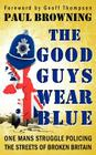 The Good Guys Wear Blue Cover Image