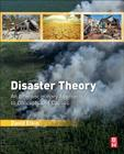 Disaster Theory: An Interdisciplinary Approach to Concepts and Causes Cover Image