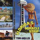 Florida's Miracle Strip: From Redneck Riviera to Emerald Coast Cover Image