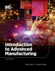 Introduction to Advanced Manufacturing Cover Image