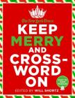 The New York Times Keep Merry and Crossword On: 200 Easy to Hard Puzzles Cover Image