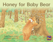 Honey for Baby Bear: Leveled Reader Blue Fiction Level 9 Grade 1 (Rigby PM) Cover Image