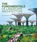 The Fundamentals of Landscape Architecture Cover Image