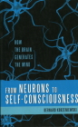 From Neurons to Self-Consciousness: How the Brain Generates the Mind Cover Image