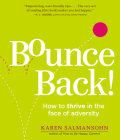 Bounce Back!: How to Thrive in the Face of Adversity Cover Image