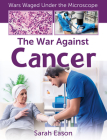 The War Against Cancer Cover Image