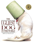 The Ugliest Dog in the World (Picture Bluegum) Cover Image