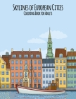 Skylines of European Cities Coloring Book for Adults Cover Image