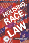 Housing, Race, and the Law Cover Image