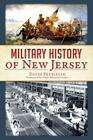 Military History of New Jersey Cover Image