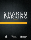 Shared Parking: Third Edition Cover Image