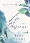 Life in His Presence: A Jesus Calling Guided Journal Cover Image