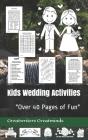 Kids Wedding Activities: