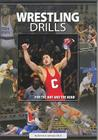 Wresting Drills: For the Mat and the Mind Cover Image