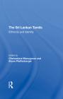 The Sri Lankan Tamils: Ethnicity and Identity Cover Image