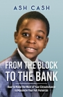 From the Block to the Bank Cover Image