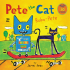 Pete the Cat: Robo-Pete Cover Image