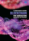 E-Agriculture in Action: Blockchain for Agriculture: Challenges and Opportunities Cover Image