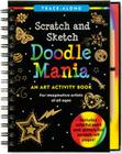 Doodle Mania: An Art Activity Book [With Wooden Stylus] (Trace-Along Scratch and Sketch) Cover Image