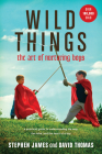 Wild Things: The Art of Nurturing Boys Cover Image