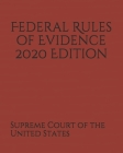 Federal Rules of Evidence 2020 Edition Cover Image