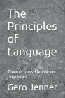 The Principles of Language: Towards trans-Chomskyan Linguistics Cover Image