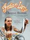 Indian Larry: Chopper Shaman Cover Image