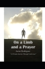 On a Limb and a Prayer: A Private Journey Through Limb Loss Cover Image