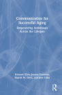 Communication for Successful Aging: Empowerment Across the Lifespan Cover Image