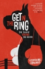 Get in the Ring: The Tale of Bruno the Boxer: A Fable about Living Your Dreams Cover Image