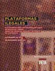 Plataformas Web Ilegales, Con Distribucion de Peliculas Y Series: Aspectos Técnicos, Legales Y de Oferta de Contenidos Cover Image