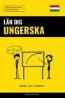 Lär dig Ungerska - Snabbt / Lätt / Effektivt: 2000 viktiga ordlistor Cover Image