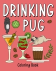 Drinking Pug Coloring Book Cover Image
