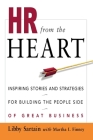 HR from the Heart: Inspiring Stories and Strategies for Building the People Side of Great Business Cover Image