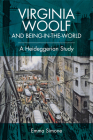 Virginia Woolf and Being-In-The-World: A Heideggerian Study Cover Image