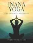Jnana Yoga: The path of knowledge Cover Image