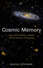 Cosmic Memory: The Story of Atlantis, Lemuria, and the Division of the Sexes (Cw 11) Cover Image