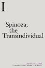 Spinoza, the Transindividual (Incitements) Cover Image