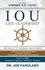 IOU Life Leadership: You Owe It to Yourself and Others Cover Image